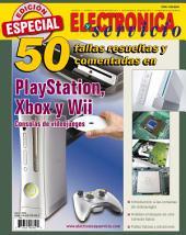 Electrónica y Servicio Edición Especial: 50 fallas resueltas y comentadas en Play Station, X box y Wii