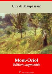 Mont-Oriol: Nouvelle édition augmentée