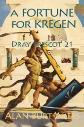 A Fortune for Kregen: Dray Prescot #21