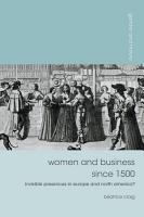Women and Business Since 1500 PDF