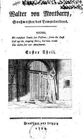 Walter von Montbarry, Grossmeister des Tempelordens: Band 1