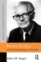 Heinz Kohut and the Psychology of the Self PDF