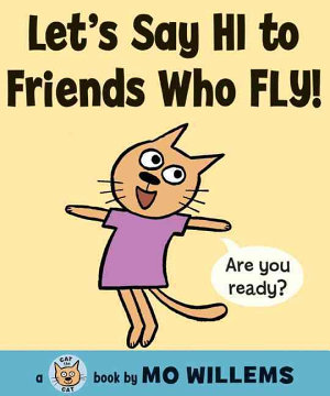 Let s Say Hi to Friends Who Fly  PDF