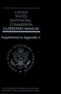 U  S  Sentencing Commission Guidelines Manual  Supplement to Appendix C