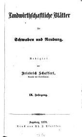 Landwirtschaftliche Blätter für Schwaben und Neuburg: Band 9