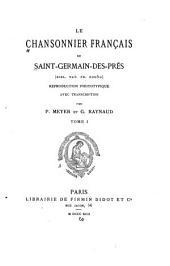 Le chansonnier français de Saint-Germain-des-Prés (Bibl. nat. fr. 20050): reproduction phototypique avec transcription, Volume32,Numéro1