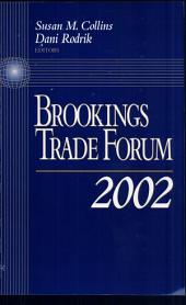 Brookings Trade Forum: 2002