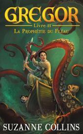 Gregor 2 - La Prophétie du Fléau