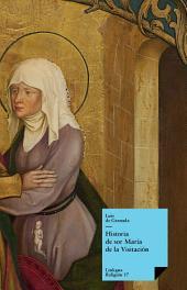Historia de sor María de la Visitación