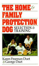 The Home & Family Protection Dog