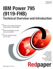 IBM Power 795 (9119-FHB) Technical Overview and Introduction
