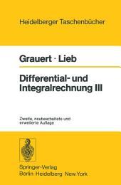 Differential- und Integralrechnung III: Integrationstheorie Kurven- und Flächenintegrale Vektoranalysis, Ausgabe 2