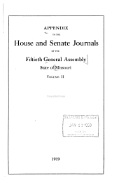 Appendix to the House and Senate Journals of the General Assembly, State of Missouri: Volume 2