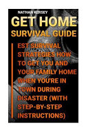Get Home Survival Guide