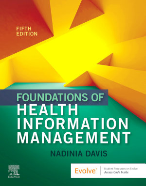 Foundations of Health Information Management   E Book PDF