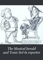 The Musical Herald and Tonic Sol-fa Reporter