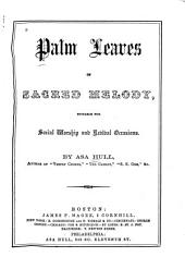 Palm Leaves of Sacred Melody: Suitable for Social Worship and Revival Occasions