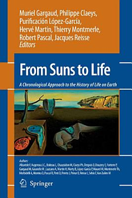 From Suns to Life  A Chronological Approach to the History of Life on Earth PDF