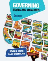 Governing States and Localities: Edition 6
