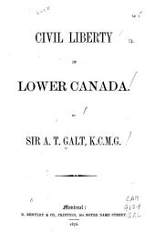 Civil Liberty in Lower Canada
