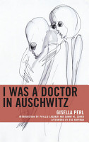 I Was a Doctor in Auschwitz PDF
