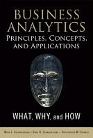 Business Analytics Principles  Concepts  and Applications PDF