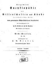 Allgemeine Encyclopädie der Wissenschaften und Künste in alphabetischer Folge: Erster Section: A-G, Band 53