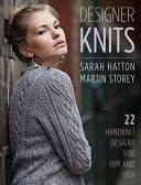 Designer Knits  Sarah Hatton and Martin Storey