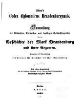 Codex diplomaticus brandenburgensis: Sammlung der urkunden, chroniken und sonstigen quellenschriften für die geschichte der mark Brandenburg und ihrer regenten, Band 23