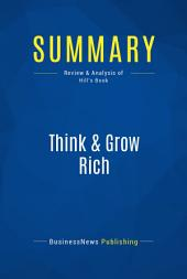 Summary: Think & Grow Rich: Review and Analysis of Hill's Book