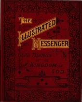The illustrated messenger [religious tracts]. No.1-96 [issued in 3 vols.].