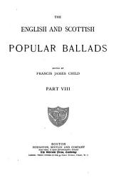 The English and Scottish Popular Ballads: Part 8