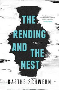 The Rending and the Nest Book