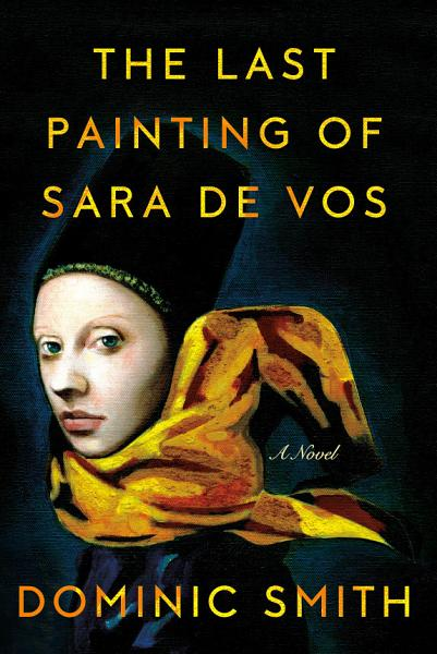 Download The Last Painting of Sara de Vos Book