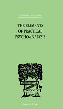 The Elements Of Practical Psycho-Analysis