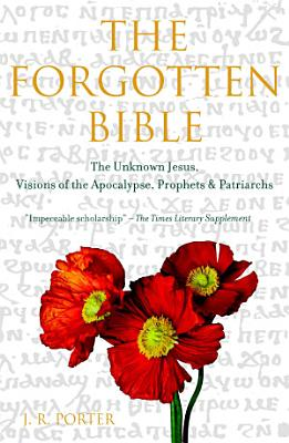 The Forgotten Bible