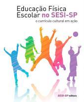 Educação física escolar no SESI-SP: o currículo cultural em ação