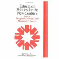 Education Politics for the New Century PDF