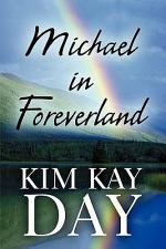 Michael in Foreverland