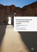 Resisting Neoliberalism in Higher Education Volume I PDF