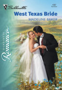West Texas Bride (Mills & Boon Silhouette)