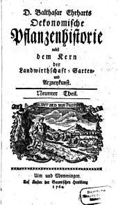 Oeconomische Pflanzenhistorie: nebst dem Kern der Landwirthschafft-, Garten- und Arzneykunst. 9