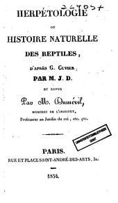 Herpétologie ou histoire naturelle des reptiles