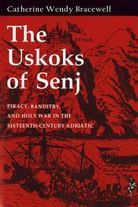 The Uskoks of Senj PDF