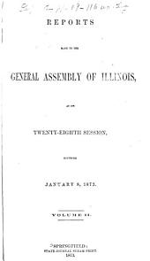 Reports Made to the ... General Assembly of the State of Illinois