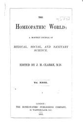 The Homoeopathic World: Volume 28