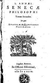 Opera. Tomus secundus, in quo epistolae et quaestiones naturales