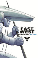 East of West  the Apocalypse  Year Three