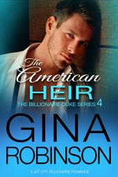 The American Heir: A Jet City Billionaire Romance