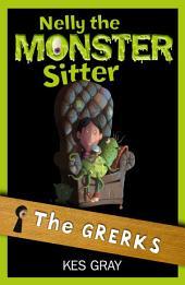 Nelly The Monster Sitter: 01: The Grerks